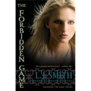 The Forbidden Game; The Hunter; The Chase; The Kill by L.J. Smith, 9781416989400