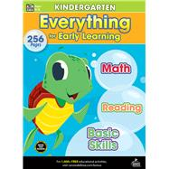 Everything for Early Learning, Grade K by Thinking Kids; Carson-Dellosa Publishing Company, Inc., 9781483839400