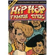 Hip Hop Family Tree Book 4 by Piskor, Ed, 9781606999400