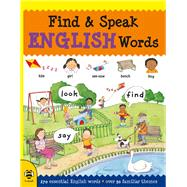 Find & Speak English Words by Millar, Louise; Comfort, Louise, 9781911509400