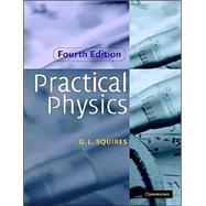 Practical Physics by G. L. Squires, 9780521779401