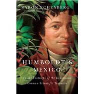 Humboldt's Mexico by Echenberg, Myron, 9780773549401