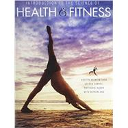 Introduction to the Science of Health and Fitness by Netherland, Beth; Shea, Kirstin Brekken; Darnell, Gayden; Agnor, Dottiedee, 9781465249401
