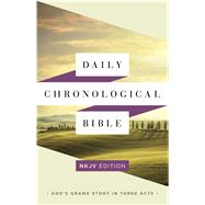Daily Chronological Bible: NKJV Edition, Hardcover by Holman Bible Staff, 9781586409401