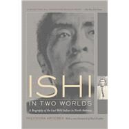 Ishi in Two Worlds by Kroeber, Theodora, 9780520229402