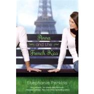 Anna and the French Kiss by Perkins, Stephanie, 9780142419403