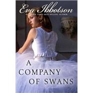 A Company of Swans by Ibbotson, Eva, 9780142409404