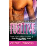 Fugitive by Brooks, Cheryl, 9781402229404