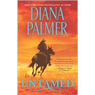 Untamed by Palmer, Diana, 9780373789405