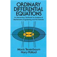 Ordinary Differential Equations by Tenenbaum, Morris; Pollard, Harry, 9780486649405