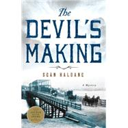 The Devil's Making A Mystery by Haldane, Seán, 9781250069405