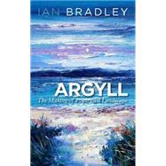 Argyll by Bradley, Ian, 9780861539406