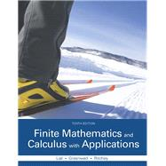 Finite Mathematics and Calculus with Applications by Lial, Margaret L.; Greenwell, Raymond N.; Ritchey, Nathan P., 9780321979407
