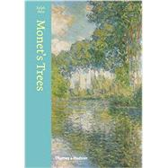 Monet's Trees by Skea, Ralph, 9780500239407