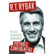 Pothole Confidential by Rybak, R. T., 9780816699407