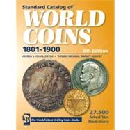 Standard Catalog of World Coins - 1801-1900 by Cuhaj, George, 9780896899407