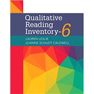 Qualitative Reading Inventory-6, with Enhanced Pearson eText -- Access Card Package by Leslie, Lauren; Caldwell, JoAnne Schudt, 9780134539409