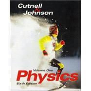 Physics, 6th Edition, Volume 1, Chapters 1-17, 6th Edition