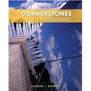 Cornerstones of Cost Management, Loose-leaf Version by Hansen, Don R.; Mowen, Maryanne M., 9781285779409