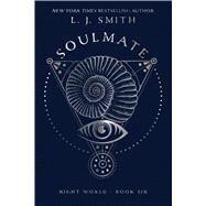 Soulmate by Smith, L. J., 9781481489409