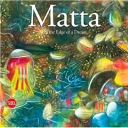 Matta by Monahan, Thomas; Obrist, Hans Ulbricht (CON), 9788857229409