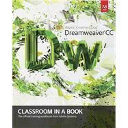 Adobe Dreamweaver CC Classroom in a Book by Adobe Creative Team, 9780321919410