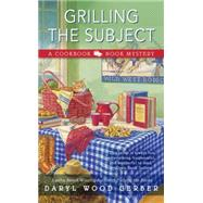 Grilling the Subject by Gerber, Daryl Wood, 9780425279410