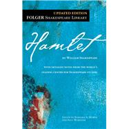 Hamlet by Shakespeare, William; Mowat, Dr. Barbara A.; Werstine, Paul, 9781451669411