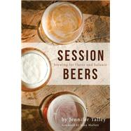 Session Beers by Talley, Jennifer, 9781938469411