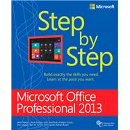 Microsoft Office Professional 2013 Step by Step by Melton, Beth; Dodge, Mark; Swinford, Echo; Couch, Andrew, 9780735669413