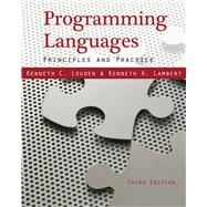 Programming Languages Principles and Practices by Louden, Kenneth C.; Lambert, 9781111529413