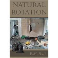 Natural Rotation by Hutt, E. M., 9781504969413