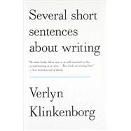 Several Short Sentences About Writing by KLINKENBORG, VERLYN, 9780307279415