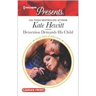 Demetriou Demands His Child by Hewitt, Kate, 9780373139415