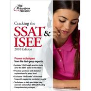 Cracking the SSAT & ISEE, 2010 Edition by Princeton Review, 9780375429415