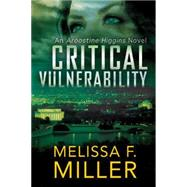Critical Vulnerability by Miller, Melissa F., 9781477849415