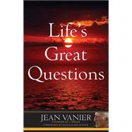Life's Great Questions by Vanier, Jean, 9781616369415