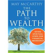 The Path to Wealth by Mccarthy, May, 9781938289415
