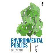 Environmental Publics by Eden; Sally, 9781138189416