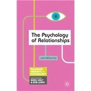 The Psychology of Relationships by Willerton, Julia, 9780230249417