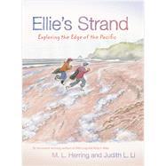 Ellie's Strand by Herring, M. L.; Li, Judith L. (CRT), 9780870719417