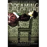 The Cure for Dreaming by Winters, Cat, 9781419719417
