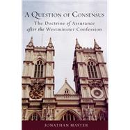 A Question of Consensus by Master, Jonathan, 9781451469417