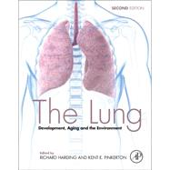 The Lung: Development, Aging and the Environment by Harding, Richard, 9780127999418