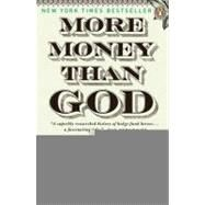 More Money Than God Hedge Funds and the Making of a New Elite by Mallaby, Sebastian, 9780143119418