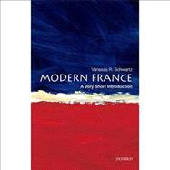 Modern France: A Very Short Introduction by Schwartz, Vanessa R., 9780195389418
