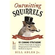 Outwitting Squirrels by Adler, Bill, Jr., 9781613749418