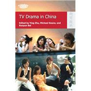TV Drama in China by Zhu, Ying; Keane, Michael; Bai, Ruoyun, 9789622099418