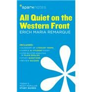 All Quiet on the Western Front SparkNotes Literature Guide by SparkNotes; Remarque, Erich Maria, 9781411469419
