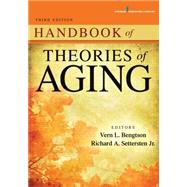 Handbook of Theories of Aging by Bengtson, Vern L., Ph.D., 9780826129420